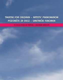Theatre for Children – Artistic Phenomenon, 2014