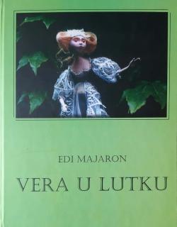 Edi Majaron: Vera u lutku (Edi Majaron: Belief In Puppet), 2014